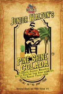 Junior Walton's Pine Shine Colada front label